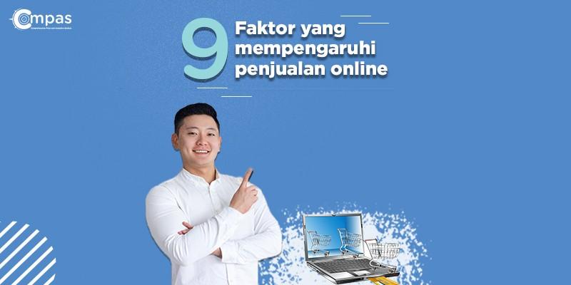 Faktor yang mempengaruhi penjualan online