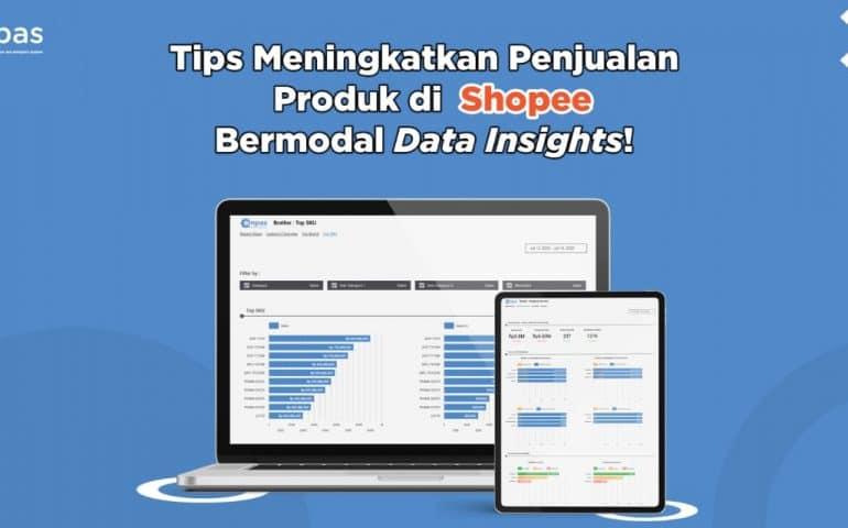 Tips Meningkatkan Penjualan di Shopee