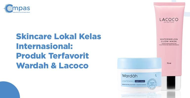 produk terfavorit wardah & lacoco